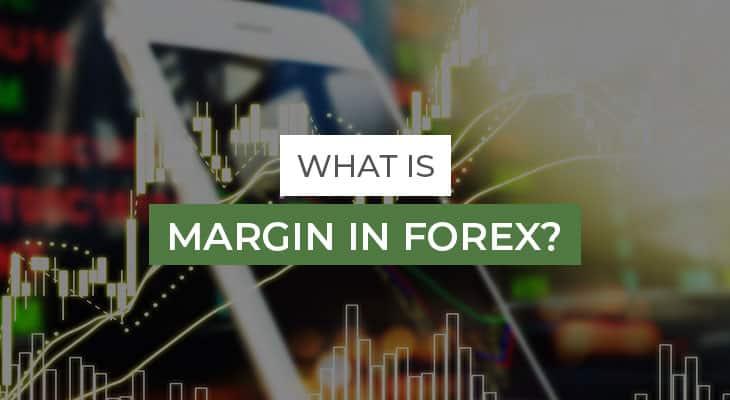 what is margin in forex