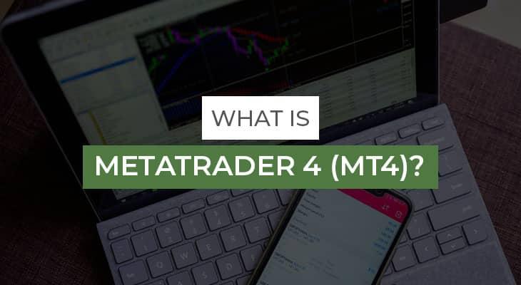 What is MetaTrader 4 (MT4)