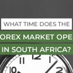what time does the forex market open in south africa