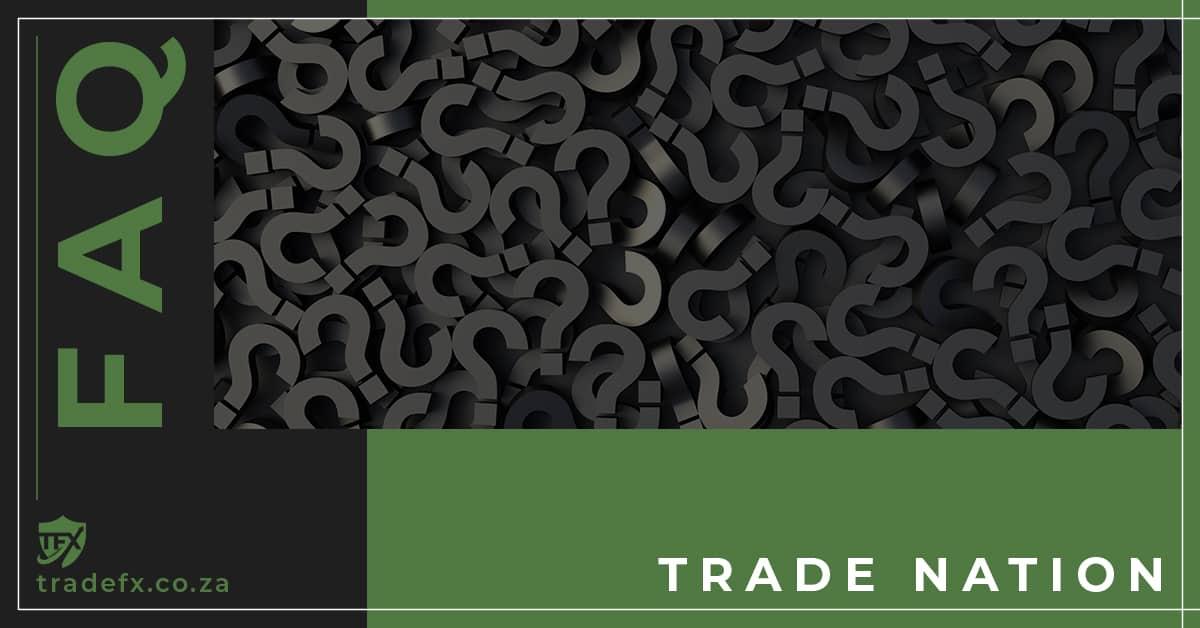 Trade Nation FAQ