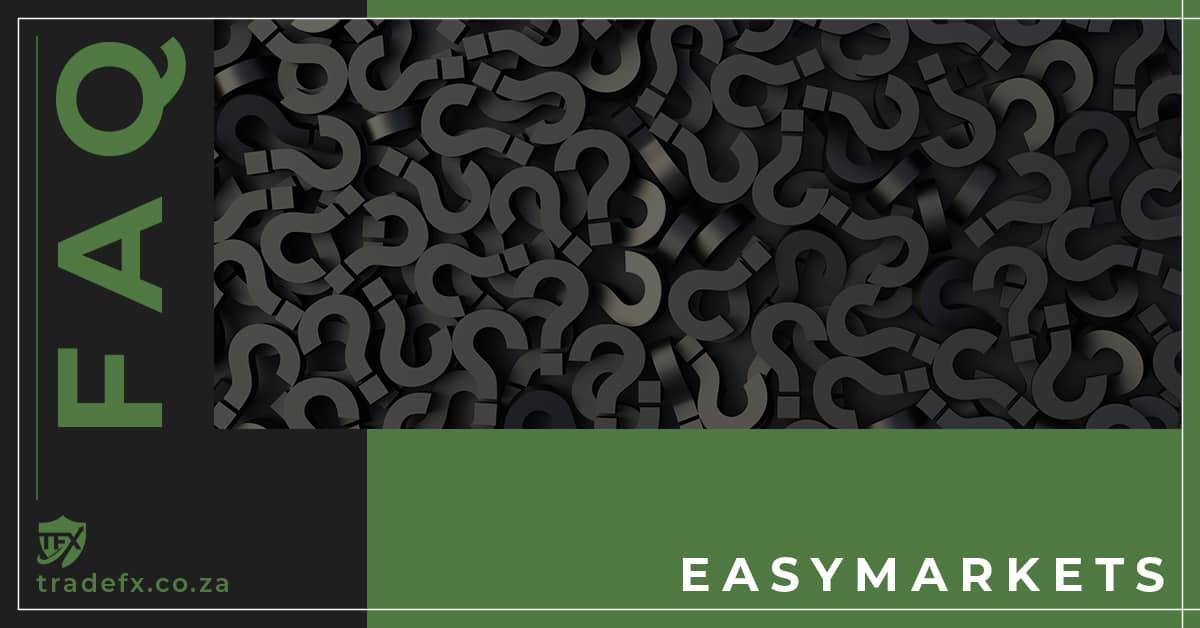 easyMarkets FAQ