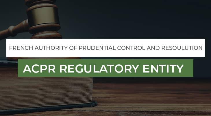 ACPR Regulatory Entity