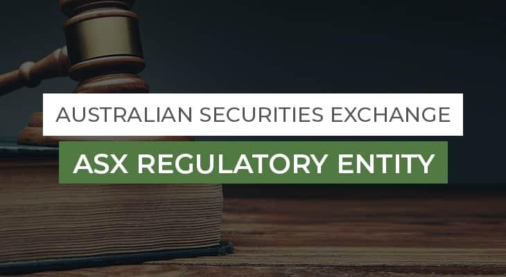 ASX Regulatory Entity
