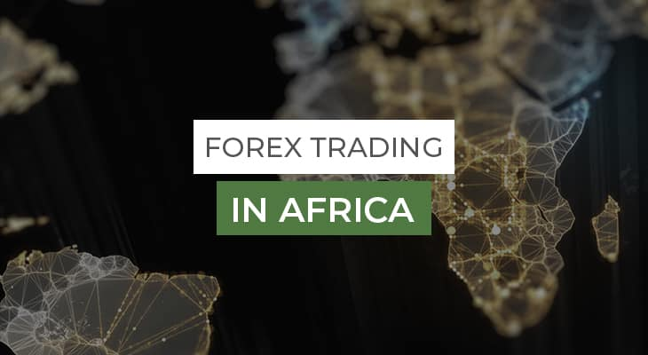 african continent forex trading in africa