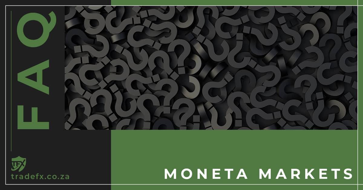 Moneta Markets FAQ