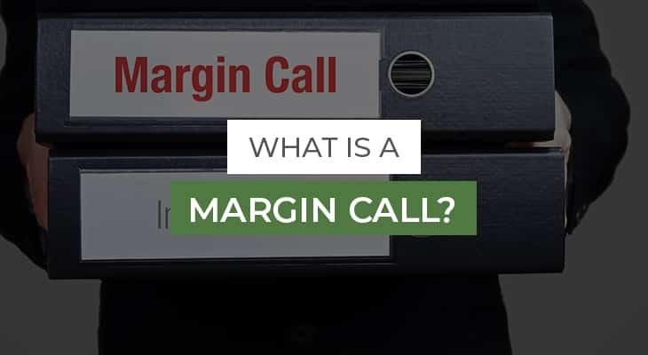 What is a Margin Call