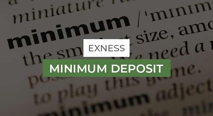 Exness Minimum Deposit