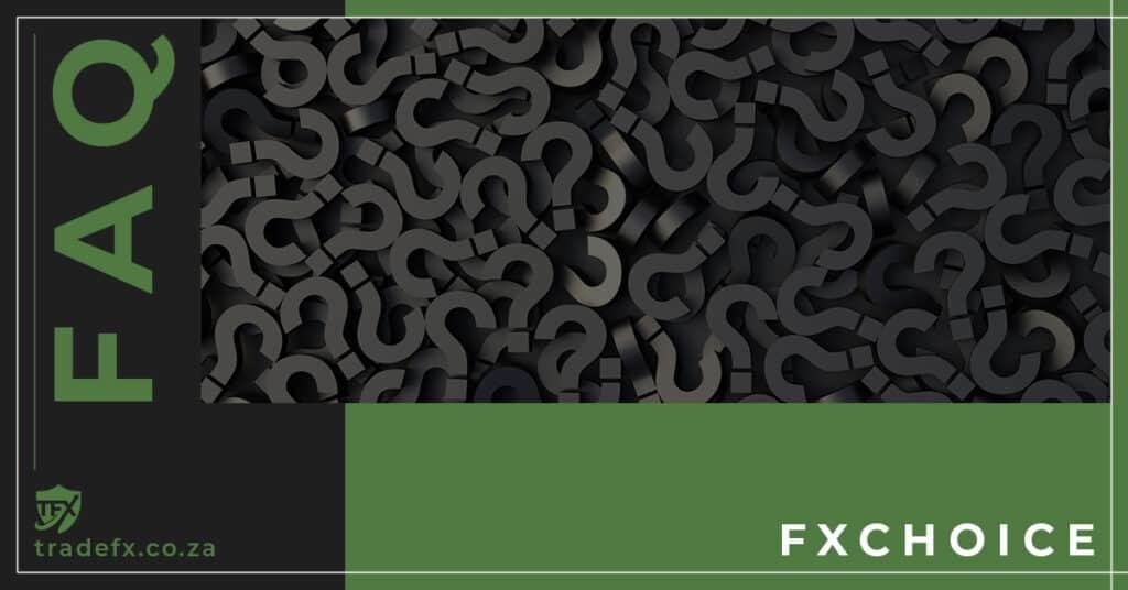 FXChoice FAQ