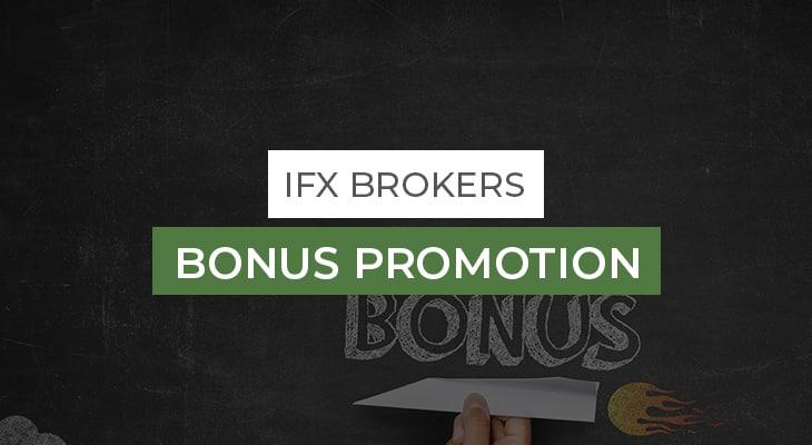 IFX-Brokers-Bonus-Promotion