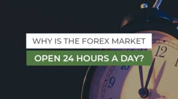 Why-is-the-Forex-Market-open-24-hours-a-day